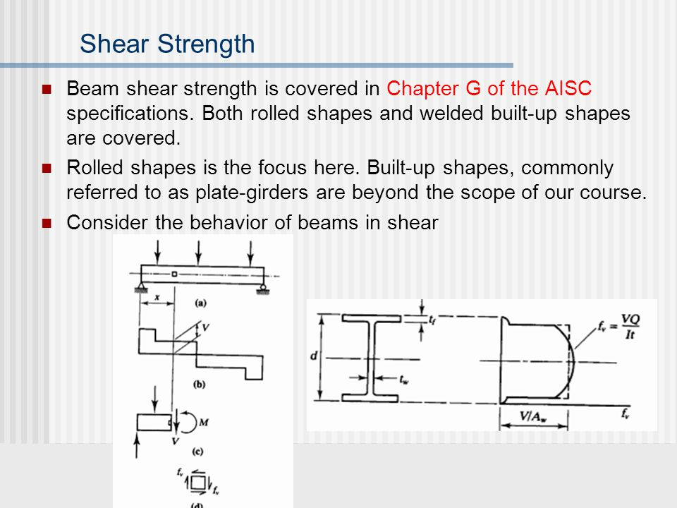 Shear Design of Beams CE Steel Design Class By: Amit H  Varma  - ppt
