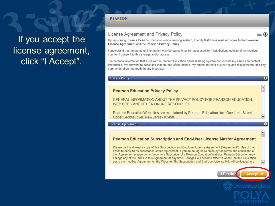 If you accept the license agreement, click I Accept .
