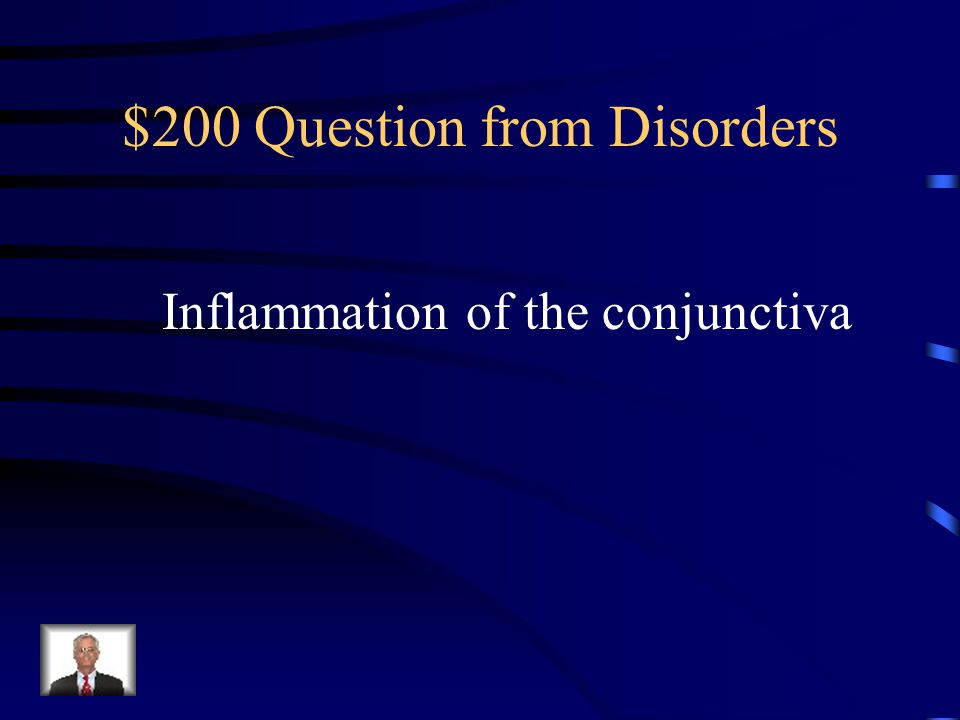 $100 Answer from Disorders Night Blindness