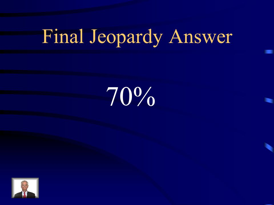 Final Jeopardy What percentage of all sensory receptors are used for vision alone