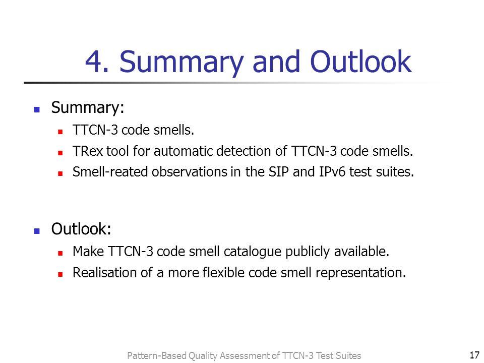 """Bad Smells"""" in TTCN-3 Test Suites Martin Bisanz, Jens"""