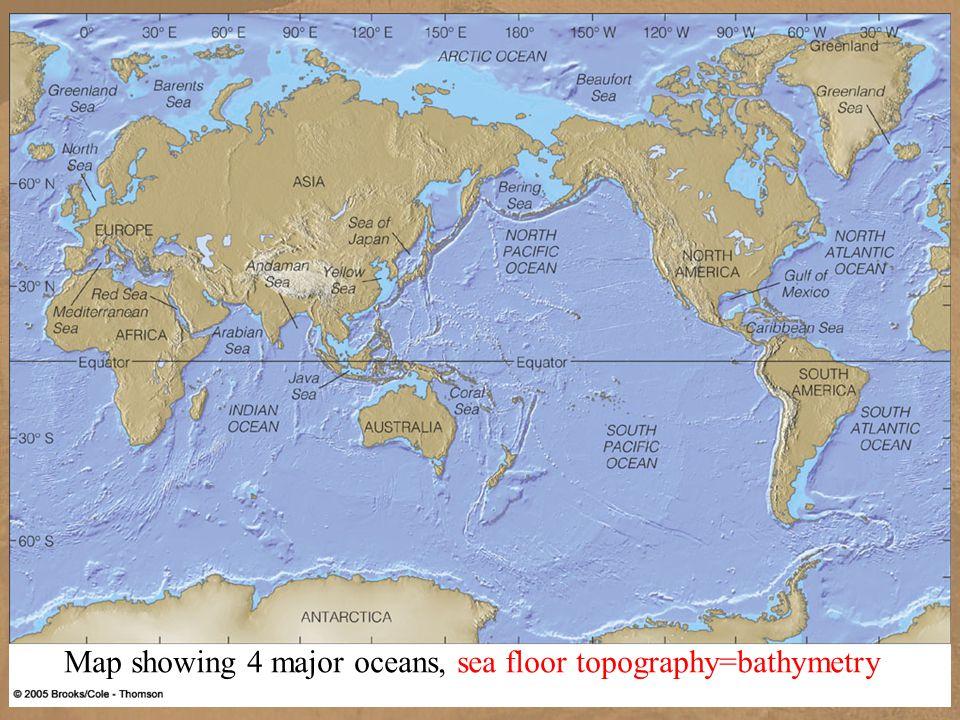 Chp 11 sea floor ancient mariners chp 11 sea floor map showing 4 2 chp 11 sea floor map showing 4 major oceans sea floor topographybathymetry gumiabroncs Choice Image