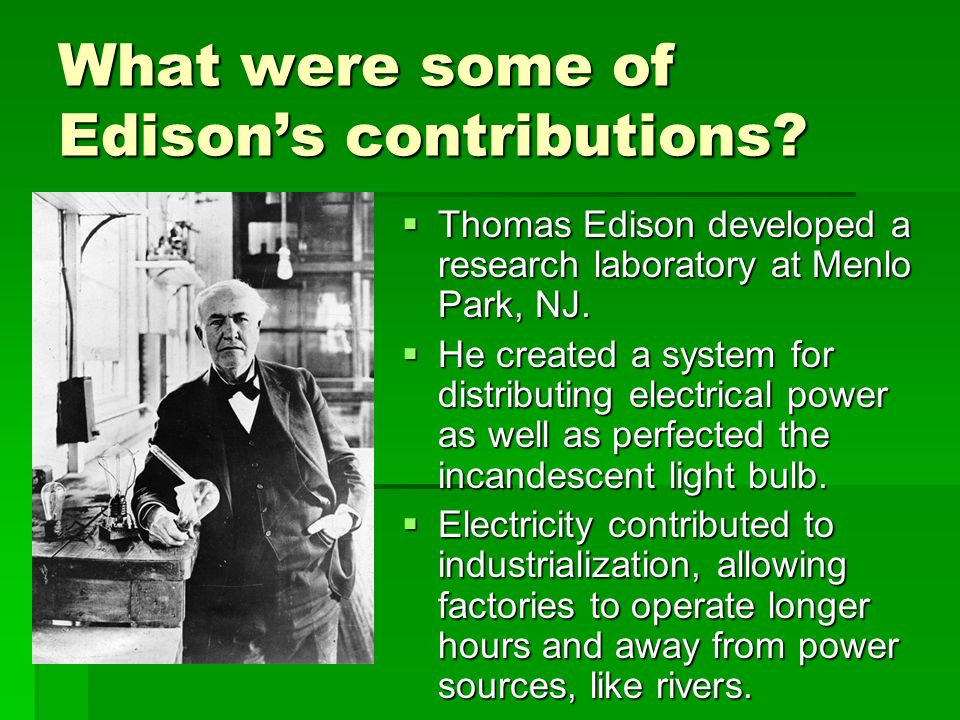 how did thomas edison contribute to society