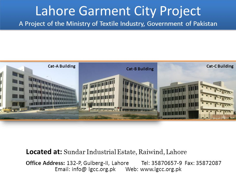Lahore Garment City Project A Project of the Ministry of