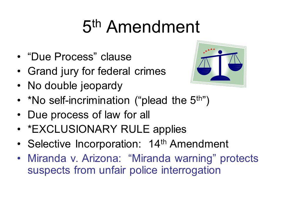 5 Th Amendment Due Process Clause Grand Jury For Federal Crimes No Double Jeopardy No