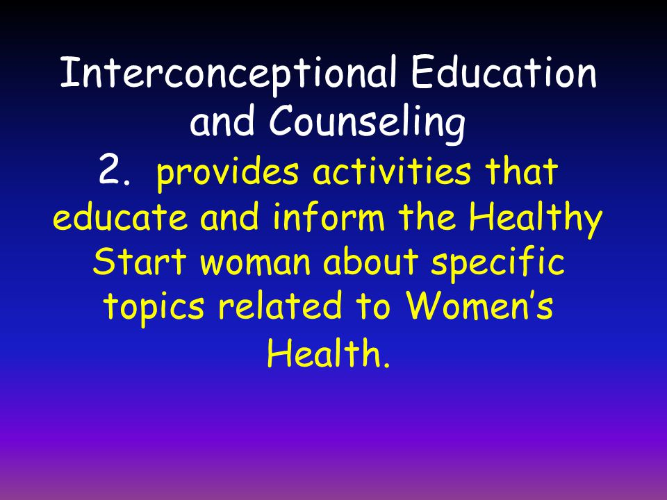 Interconceptional Education and Counseling 2.