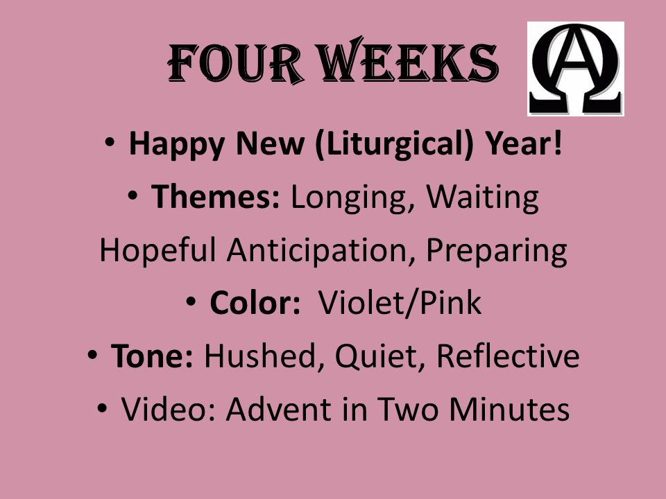 four weeks happy new liturgical year