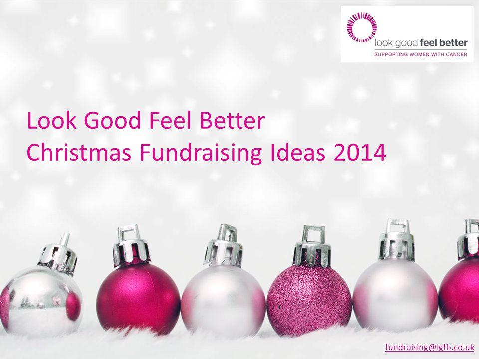 look good feel better christmas fundraising ideas 2014