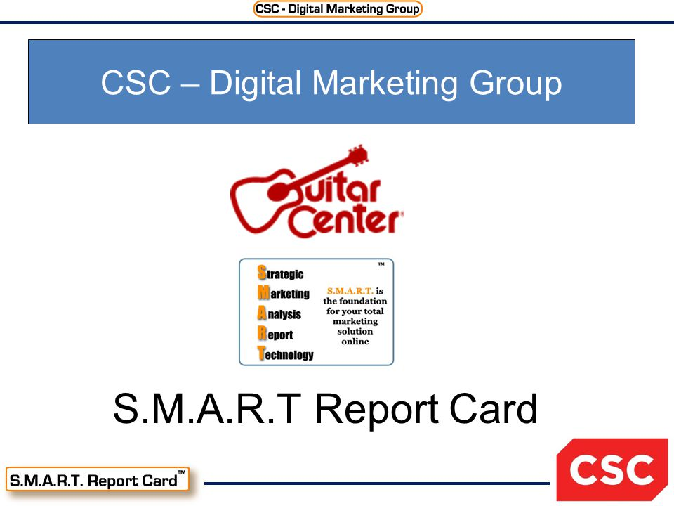 S.M.A.R.T Report Card CSC – Digital Marketing Group
