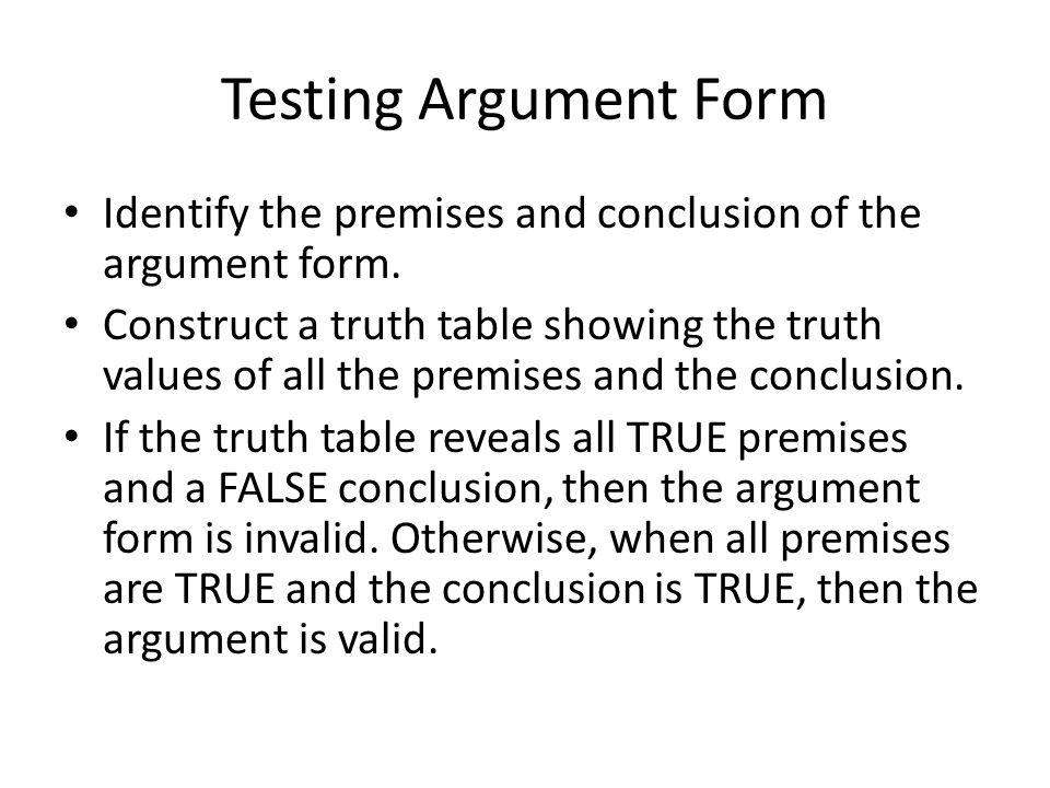 Testing Argument Form Identify the premises and conclusion of the argument form.