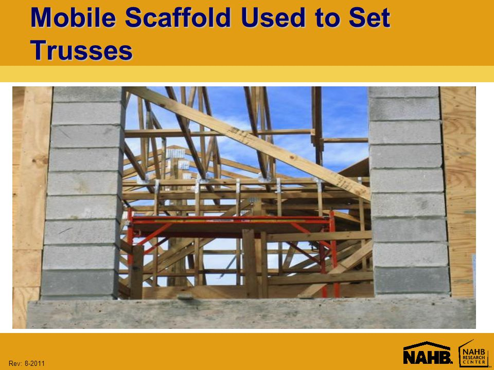 Rev: Mobile Scaffold Used to Set Trusses