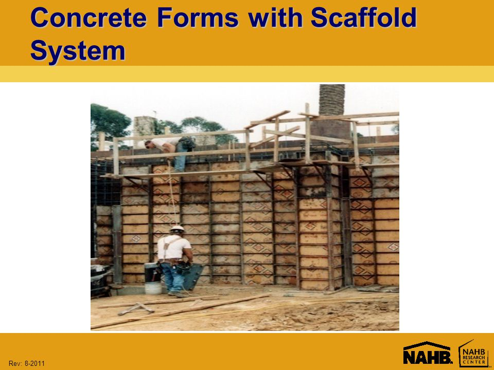 Rev: Concrete Forms with Scaffold System