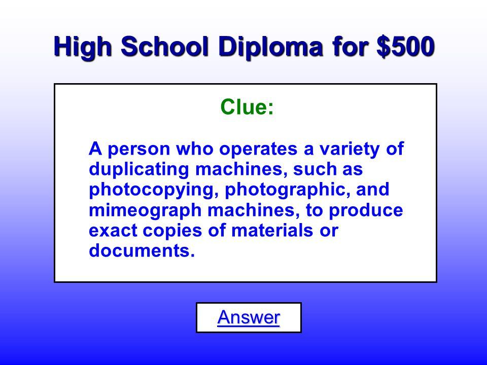 High School Diploma for $400 What is a... Messenger or Courier