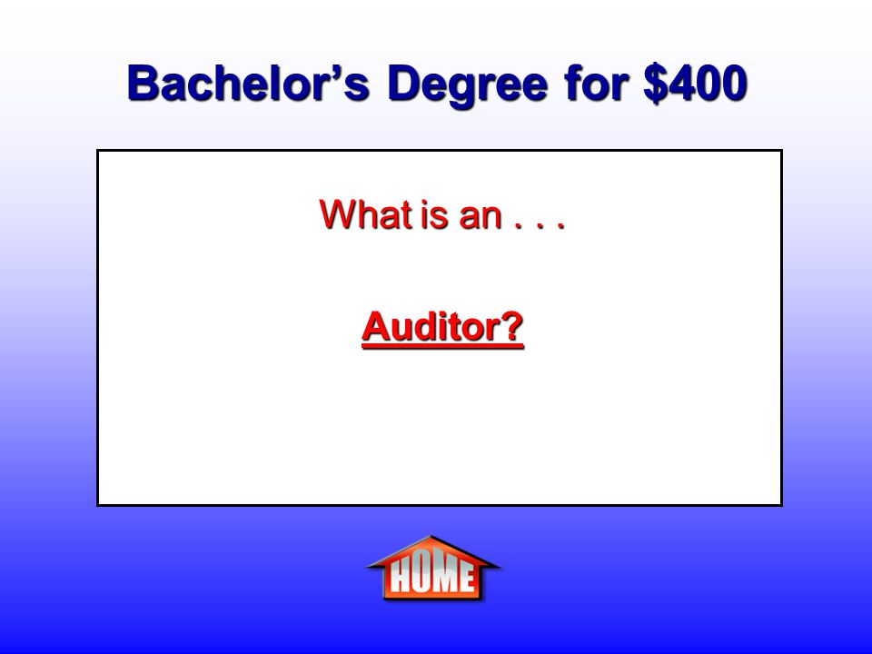 Bachelor's Degree for $400 Clue: A person who analyzes a company s financial records looking for fraud.