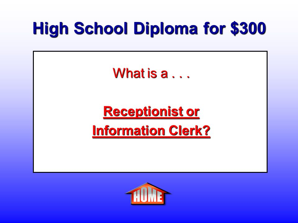 High School Diploma for $300 Daily Double Daily Double - Clue: A person who provides information regarding activities conducted at an establishment, and the location of departments, offices, and employees within organization.
