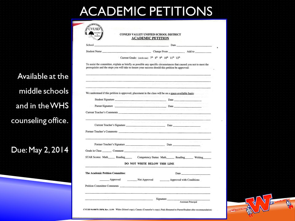 ACADEMIC PETITIONS Available at the middle schools and in the WHS counseling office.
