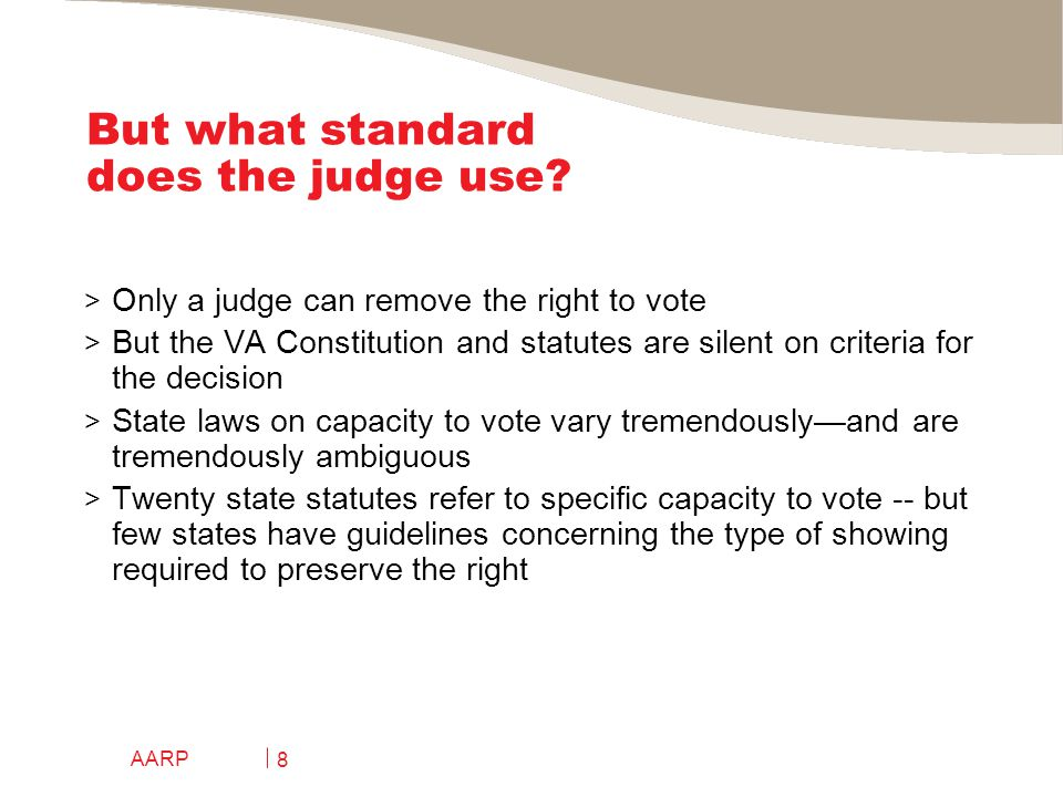 AARP 8 But what standard does the judge use.