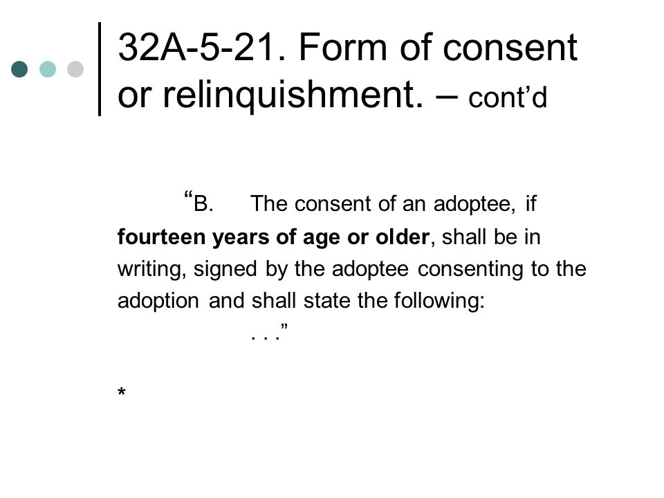 32A Form of consent or relinquishment.