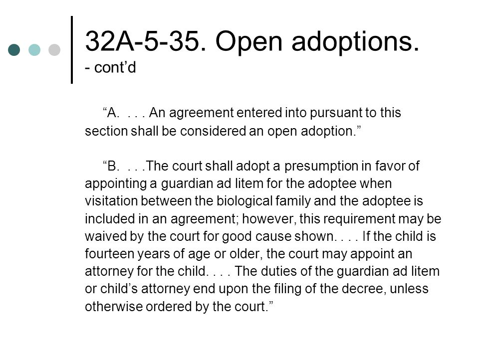 32A Open adoptions. - cont'd A....