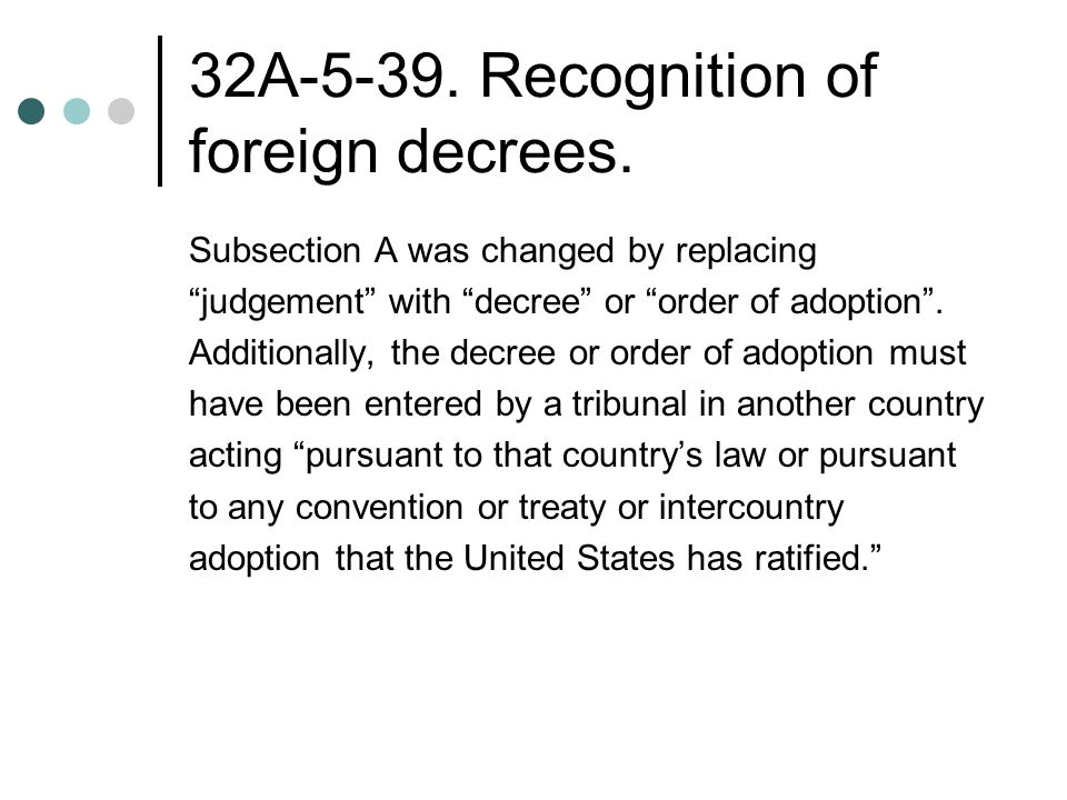 32A Recognition of foreign decrees.