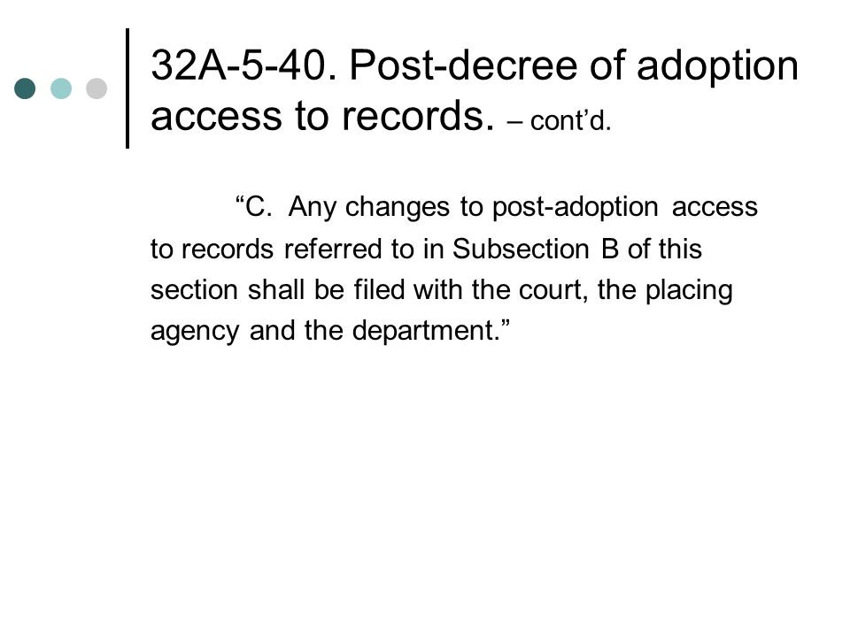 32A Post-decree of adoption access to records.