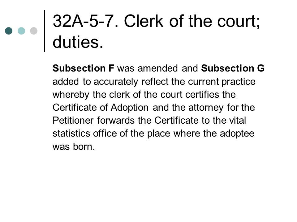 32A-5-7. Clerk of the court; duties.