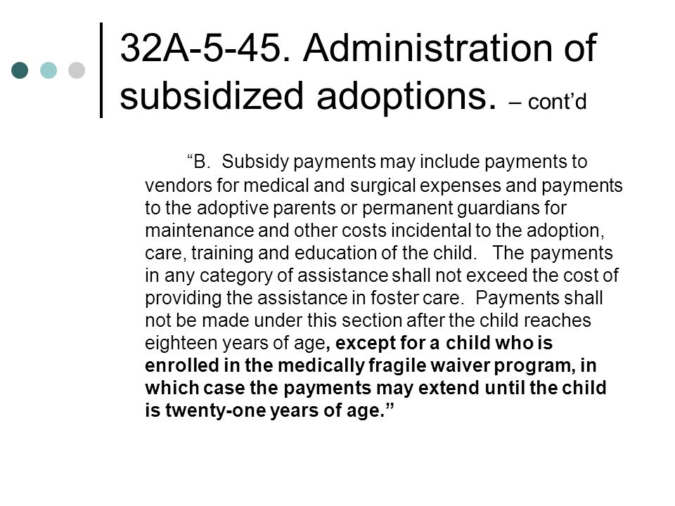 32A Administration of subsidized adoptions.