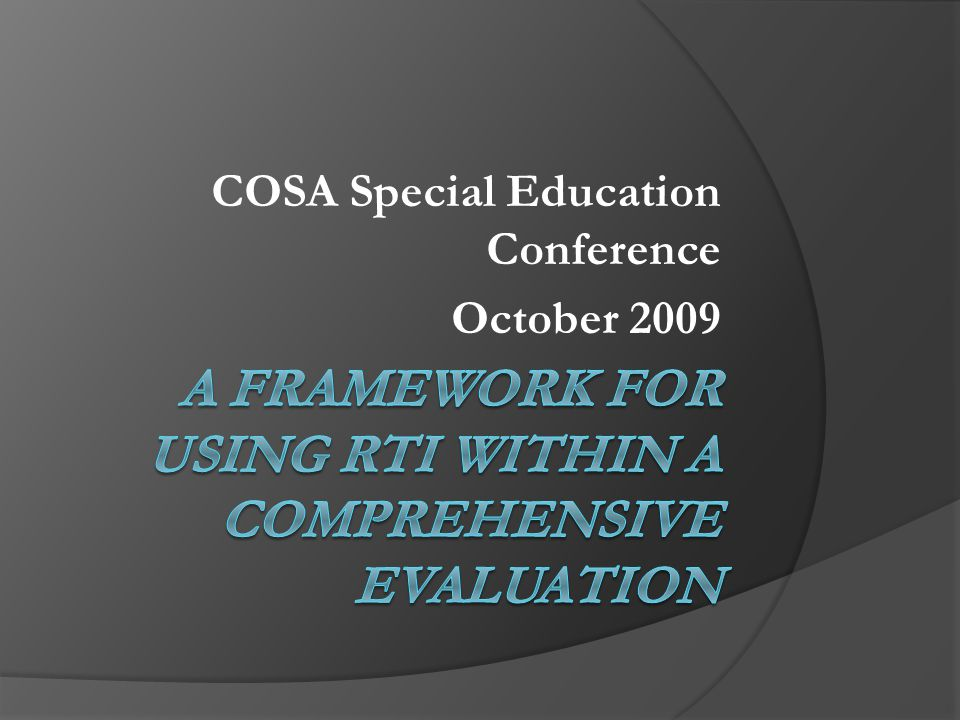 COSA Special Education Conference October 2009