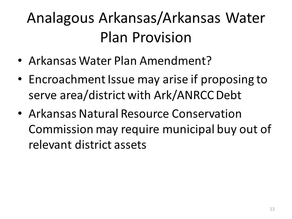 Analagous Arkansas/Arkansas Water Plan Provision Arkansas Water Plan Amendment.