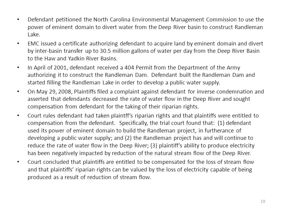 Defendant petitioned the North Carolina Environmental Management Commission to use the power of eminent domain to divert water from the Deep River basin to construct Randleman Lake.