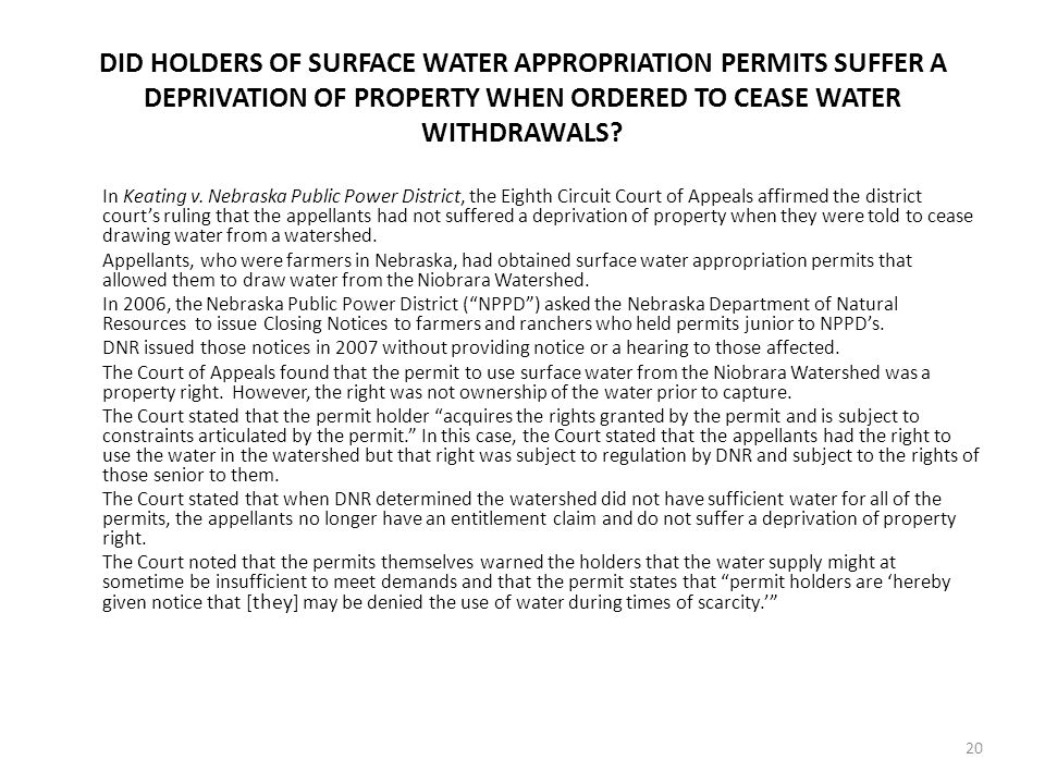 DID HOLDERS OF SURFACE WATER APPROPRIATION PERMITS SUFFER A DEPRIVATION OF PROPERTY WHEN ORDERED TO CEASE WATER WITHDRAWALS.