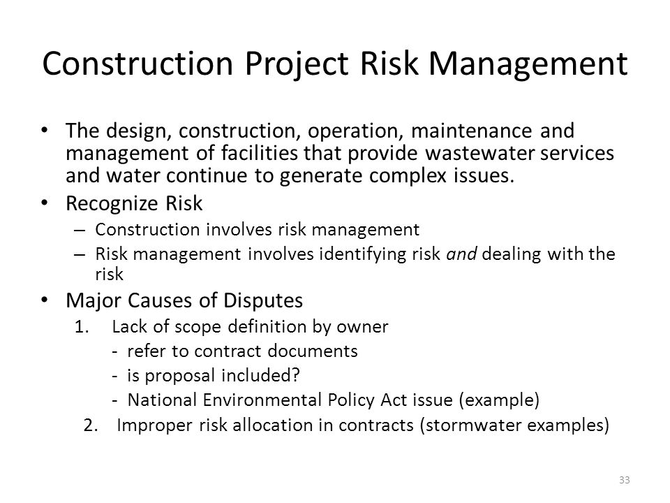 Construction Project Risk Management The design, construction, operation, maintenance and management of facilities that provide wastewater services and water continue to generate complex issues.