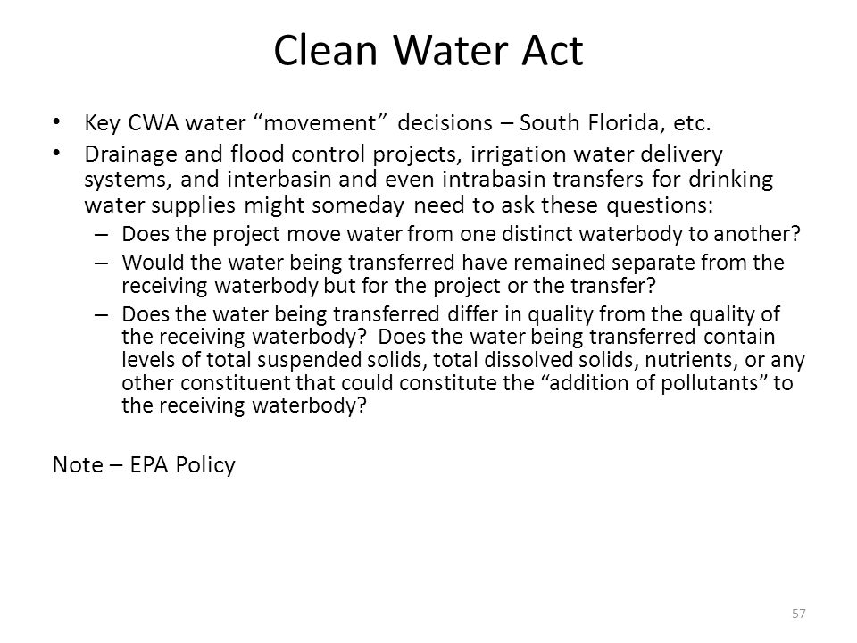Clean Water Act Key CWA water movement decisions – South Florida, etc.