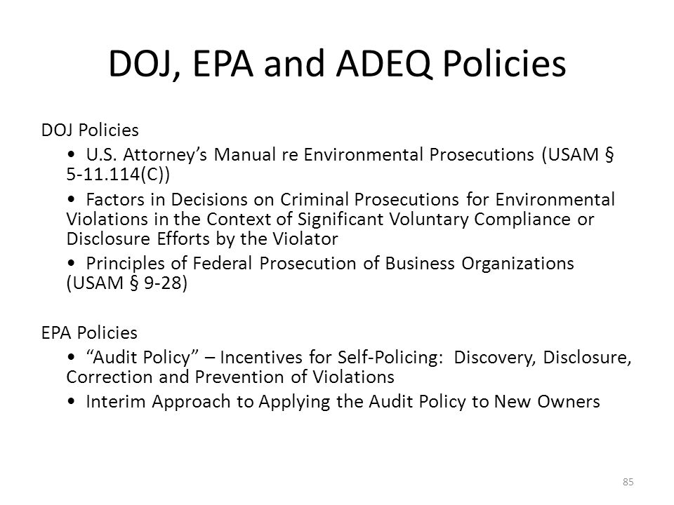 DOJ, EPA and ADEQ Policies DOJ Policies U.S.