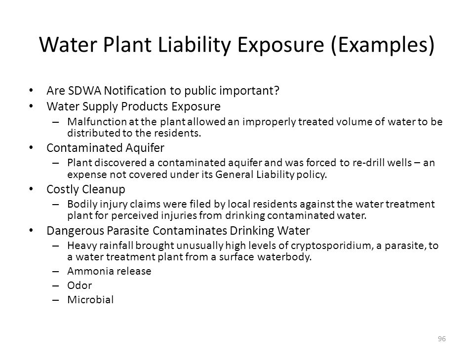 Water Plant Liability Exposure (Examples) Are SDWA Notification to public important.