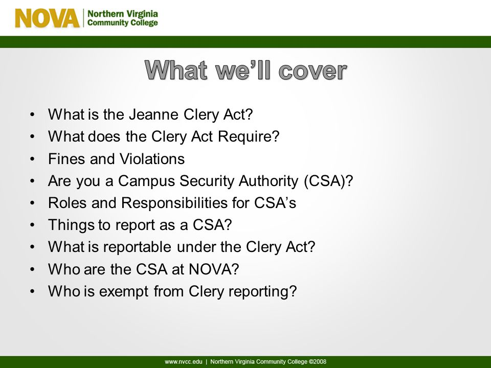 What is the Jeanne Clery Act. What does the Clery Act Require.