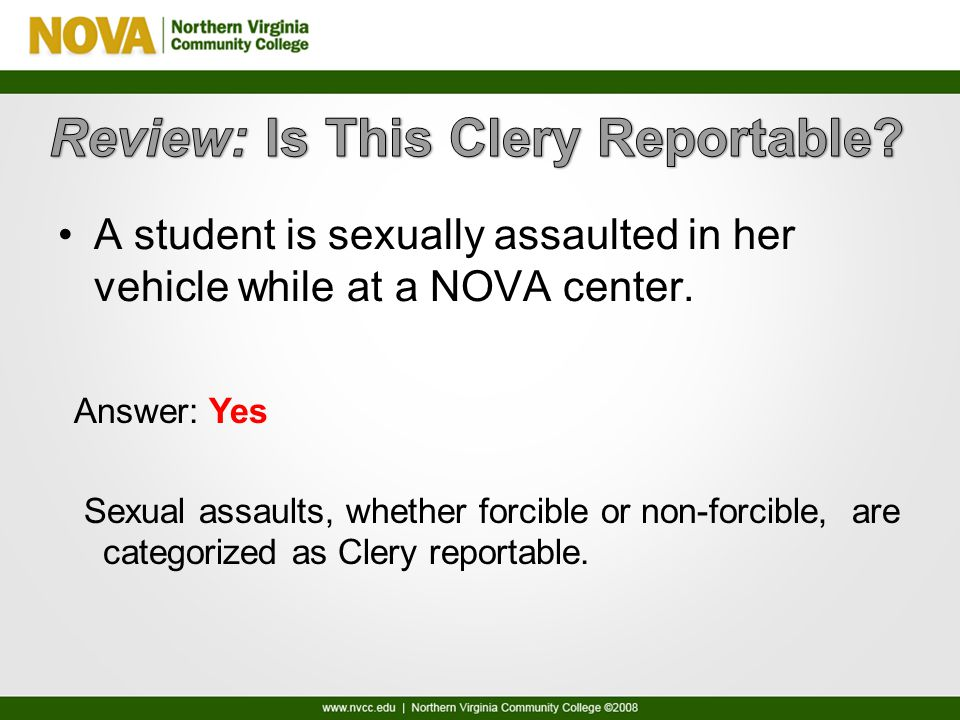 A student is sexually assaulted in her vehicle while at a NOVA center.