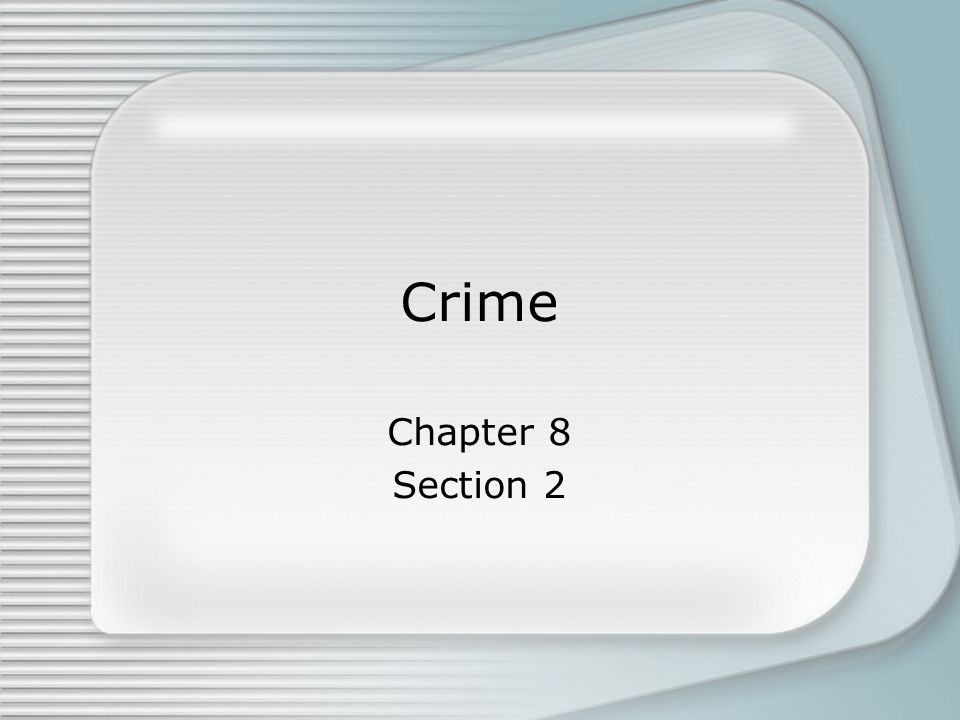 Crime Chapter 8 Section 2