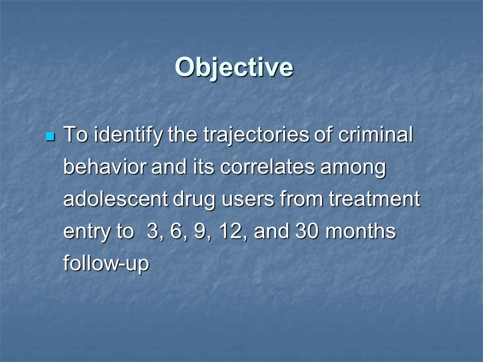Objective To identify the trajectories of criminal behavior and its correlates among adolescent drug users from treatment entry to 3, 6, 9, 12, and 30 months follow-up To identify the trajectories of criminal behavior and its correlates among adolescent drug users from treatment entry to 3, 6, 9, 12, and 30 months follow-up