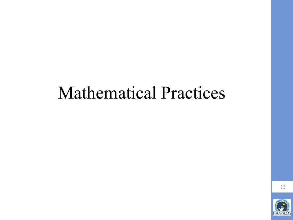 Mathematical Practices 12