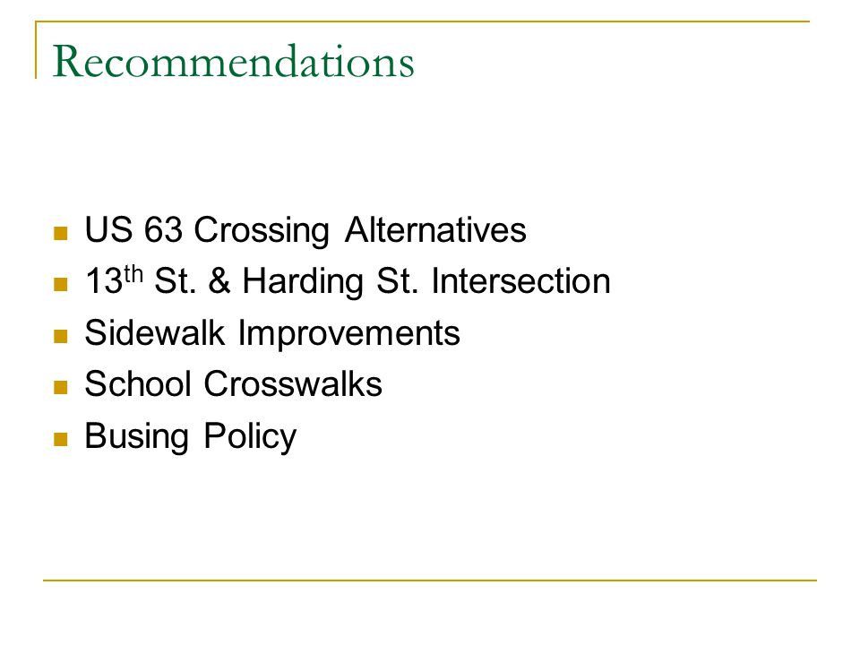 Recommendations US 63 Crossing Alternatives 13 th St.