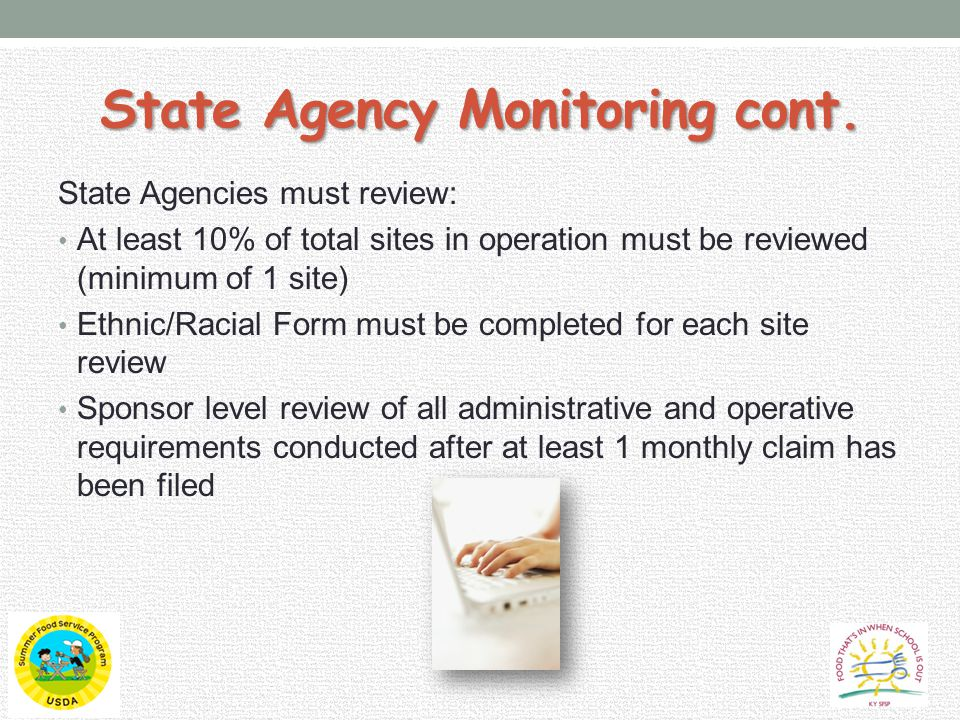 State Agency Monitoring cont.
