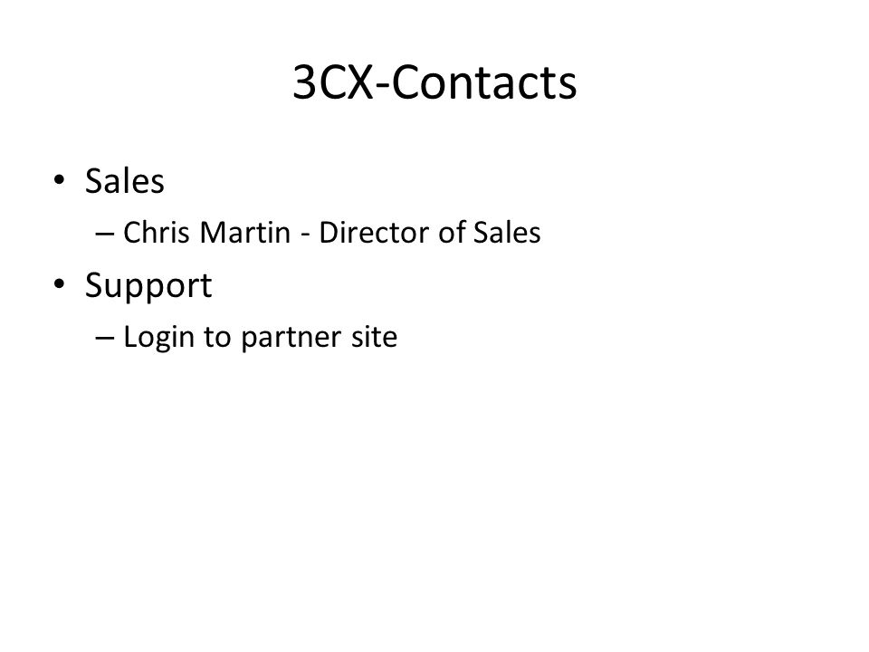 3CX-Company Founded in 2005 – (Also founded GFI and successful sale