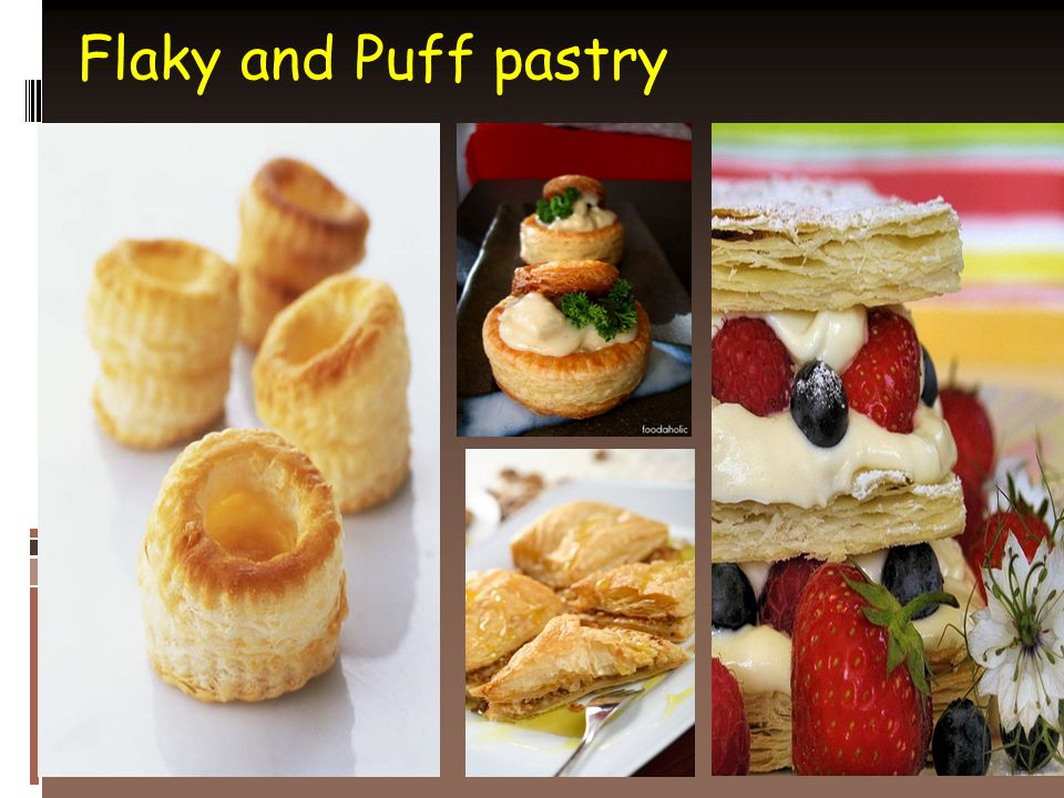 Flaky and Puff pastry
