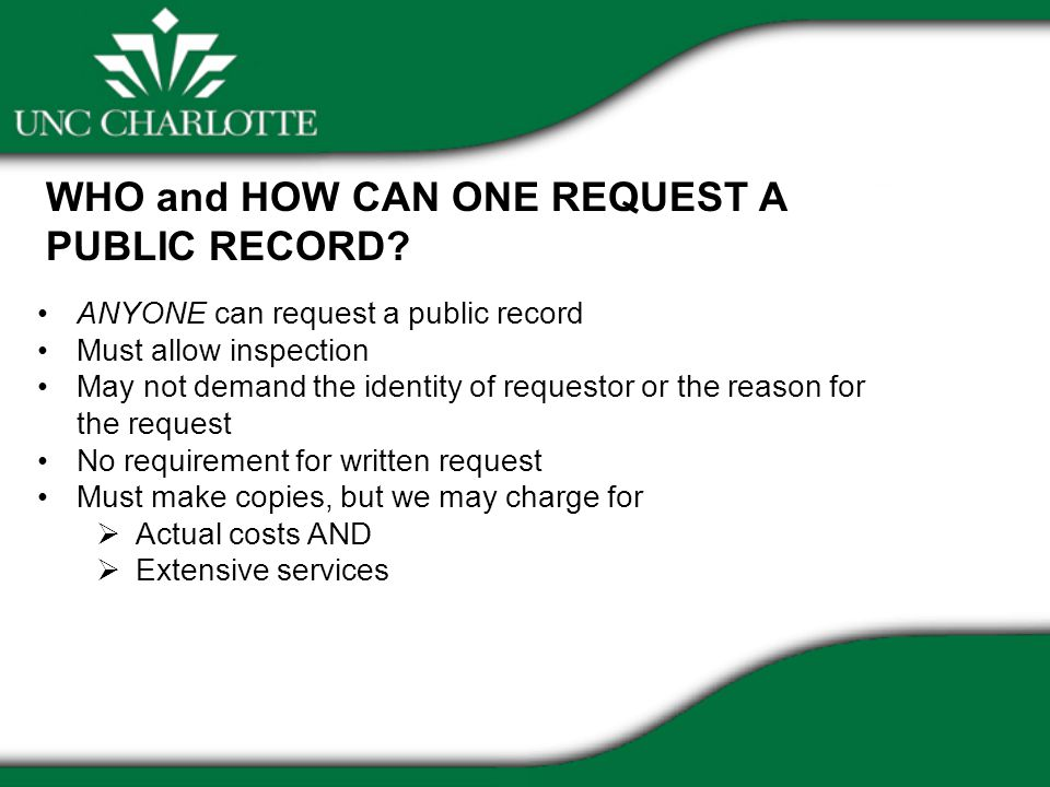 WHO and HOW CAN ONE REQUEST A PUBLIC RECORD.