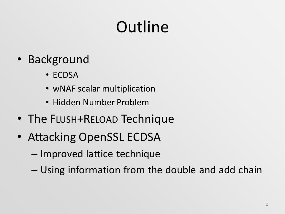 Side-Channel Attack on OpenSSL ECDSA Naomi BengerJoop van de