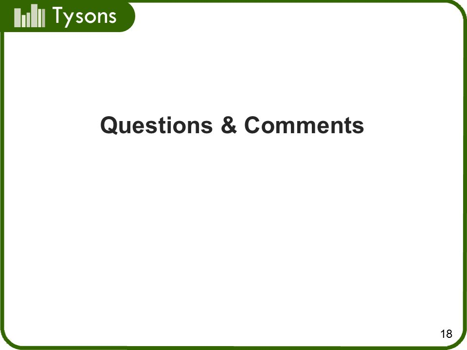 Tysons 18 Questions & Comments