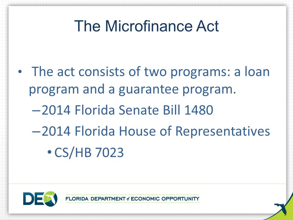 The act consists of two programs: a loan program and a guarantee program.