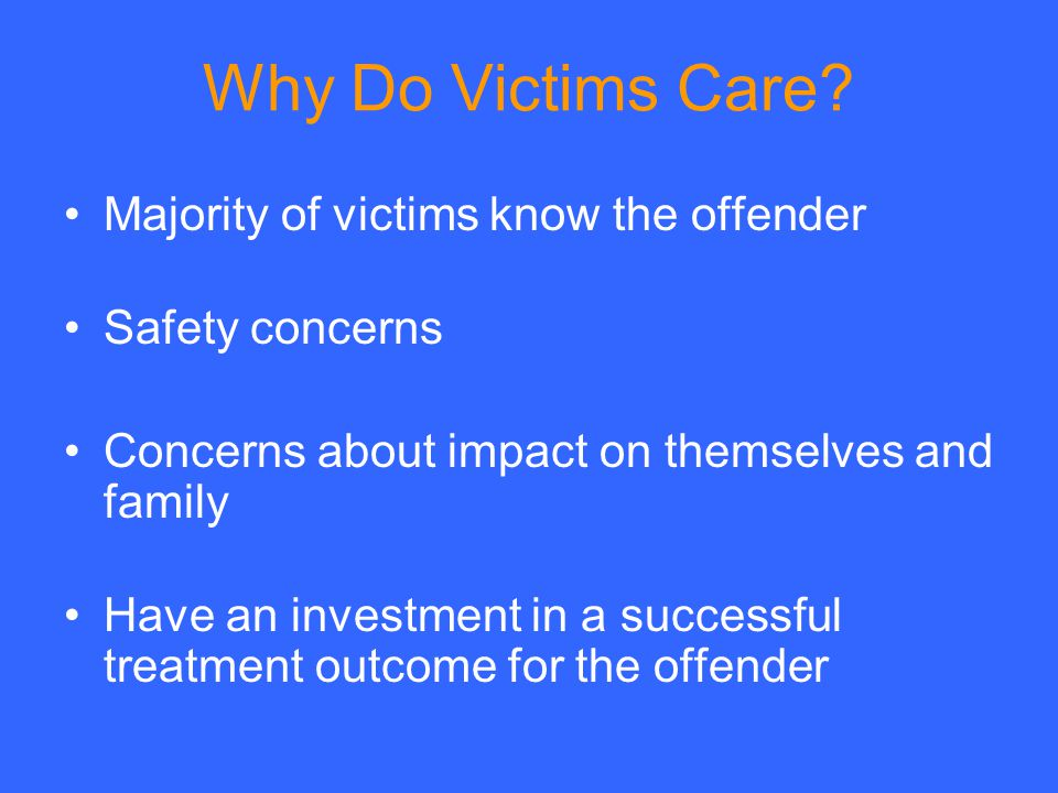 Why Do Victims Care.