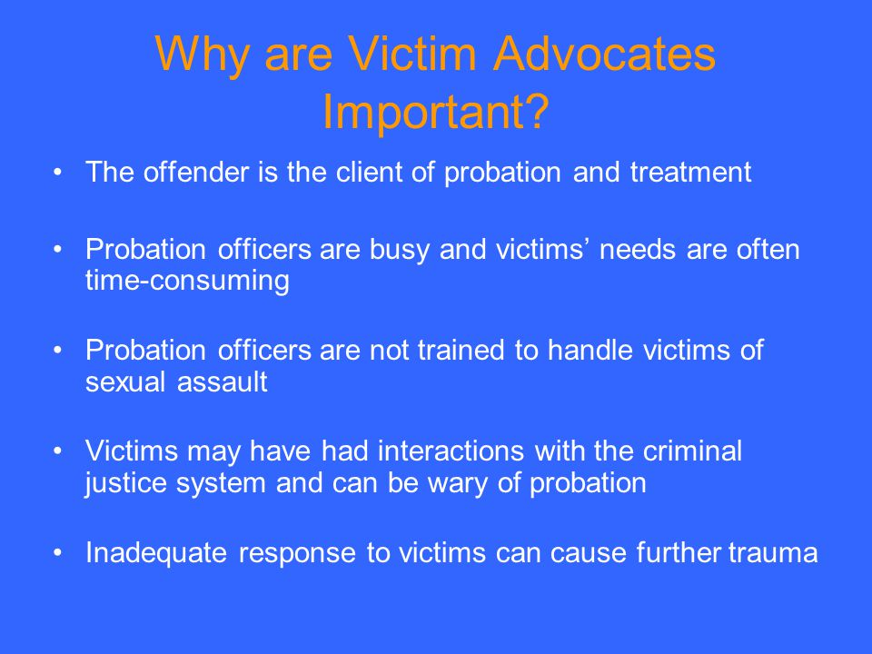 Why are Victim Advocates Important.
